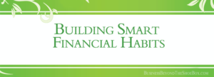 Building Smart Financial Habits