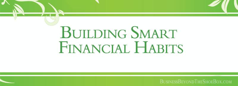 Building Smart Financial Habits