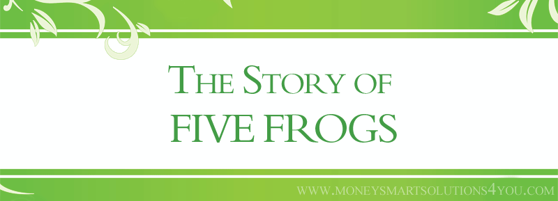 The Story of Five Frogs