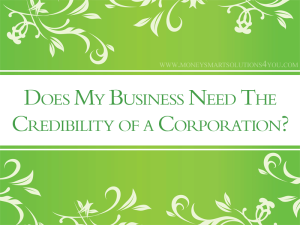 Should My Business Become a Corporation?
