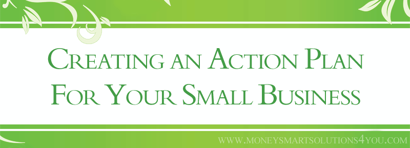 Creating an Action Plan for Your Small Business