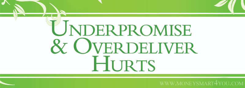 Underpromise and Overdeliver Hurts Strategic Planning Goals