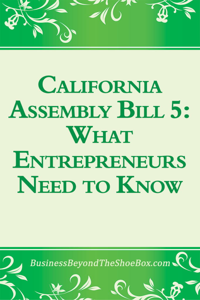 Are you an independent contractor?  California Assembly Bill 5 is changing things for small business owners and independent contractors