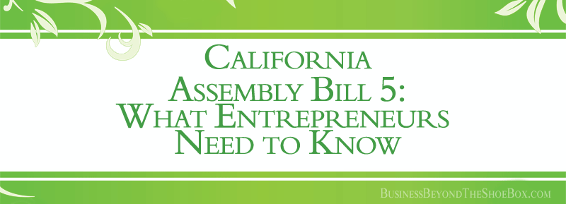 California Assembly Bill 5: What Entrepreneurs Need to Know