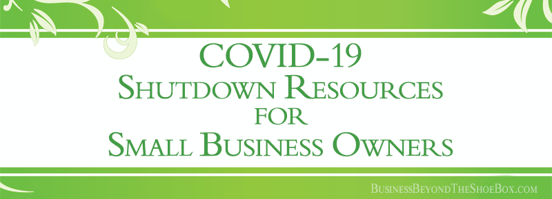 COVID-19 Shutdown Resources for Small Business Owners