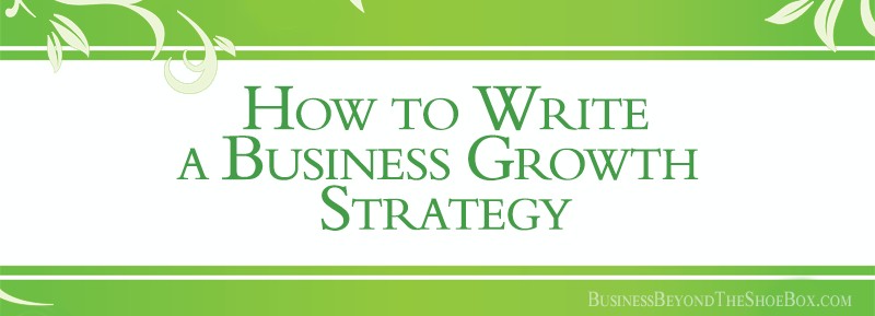How to Write a Business Growth Strategy