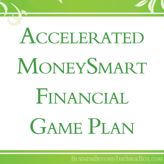 Accelerated MoneySmart Financial Game Plan 1