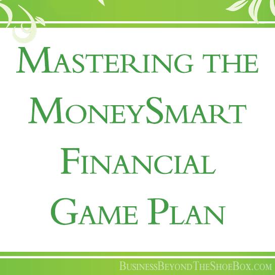 Mastering the MoneySmart Financial Game Plan 1