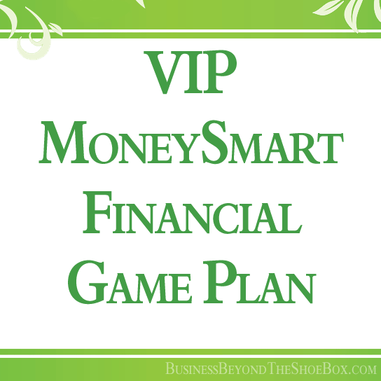 VIP MoneySmart Financial Game Plan