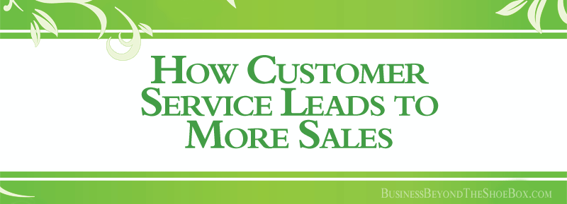 Read more about the article How Customer Service Leads to More Sales